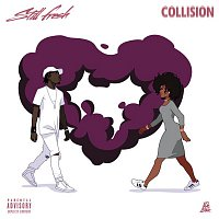 Still Fresh – Collision