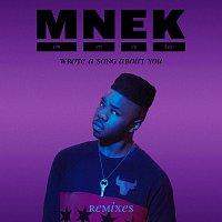 MNEK – Wrote A Song About You [Remixes]