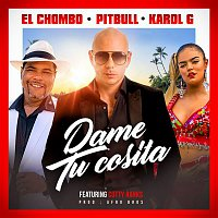 Pitbull, El Chombo, Karol G, Cutty Ranks – Dame Tu Cosita (Radio Version)