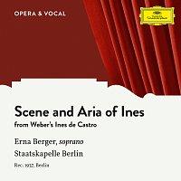 Erna Berger, Staatskapelle Berlin, Johannes Schuler – Weber: Ines de Castro: Scene And Aria Of Ines