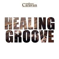 Sunflower Caravan – Healing Groove (Single)