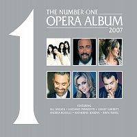 Různí interpreti – The No. 1 Opera Album 2007 [EU Version]