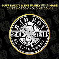 Puff Daddy & The Family – Can't Nobody Hold Me Down (feat. Mase)