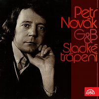 Petr Novák – Sladké trápení