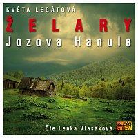 Lenka Vlasáková – Legátová: Želary - Jozova Hanule