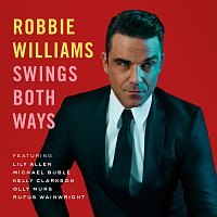 Robbie Williams – Swings Both Ways [Deluxe]