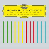 Max Richter, Daniel Hope, Konzerthaus Kammerorchester Berlin, André de Ridder – Recomposed By Max Richter: Vivaldi, The Four Seasons
