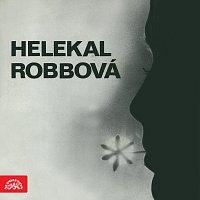 Jiří Helekal, Jana Robbová – Helekal, Robbová