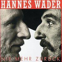 Hannes Wader – Nie mehr zuruck