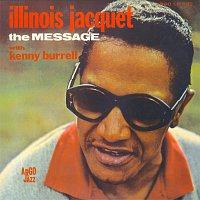 Illinois Jacquet – The Message