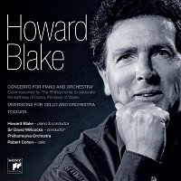 Howard Blake – Concerto For Piano & Orchestra, Diversions For Cello & Orchestra, Toccata