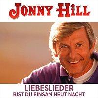 Jonny Hill – Liebeslieder Bist du einsam heut Nacht