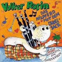 Volker Rosin – Das Nilpferd mit dem Dudelsack