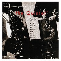 Charlie Parker, Dizzy Gillespie, Bud Powell, Max Roach, Charles Mingus – The Quintet: Jazz At Massey Hall