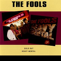 The Fools – Sold Out / Heavy Mental