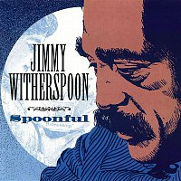 Jimmy Witherspoon – Spoonful