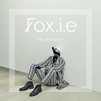 Fox.i.e, Teemu, Anna-li – You Are Gone