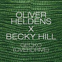 Oliver Heldens & Becky Hill – Gecko (Overdrive) [Remix Bundle]