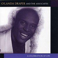O'landa Draper, The Associates – A Celebration of Life