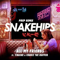 Snakehips, Tinashe, Chance The Rapper – All My Friends (Prep Remix)