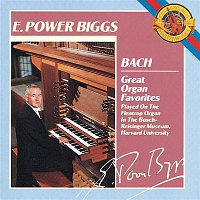 E. Power Biggs, Johann Sebastian Bach – Bach: Great Organ Favorites