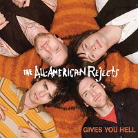 The All-American Rejects – Gives You Hell
