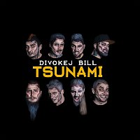 Divokej Bill – Tsunami – LP