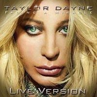 Taylor Dayne – Facing A Miracle - Live Version