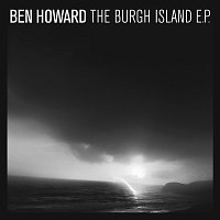 Ben Howard – The Burgh Island EP