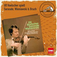 Ulf Hoelscher, Munchner Rundfunkorchester, Heinz Wallberg – Ulf Hoelscher spielt Sarasate, Wieniawski & Bruch