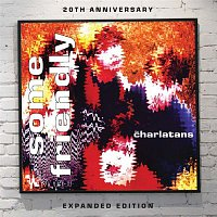 The Charlatans – Some Friendly - Expanded Edition