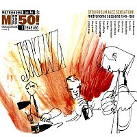 Various Artists.. – Stockholm Jazz Sensation! Metronome Sessions 1949-1960