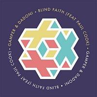 Gamper & Dadoni, Paul Cook – Blind Faith
