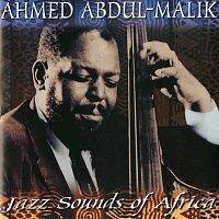 Ahmed Abdul-Malik – Jazz Sounds Of Africa