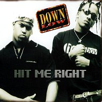 Down Low – Hit Me Right