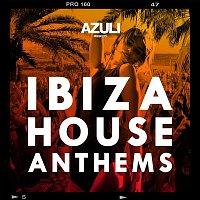 Azuli DJ's – Azuli Presents Ibiza House Anthems