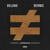 Delano, Dennis DJ – Diferenciou