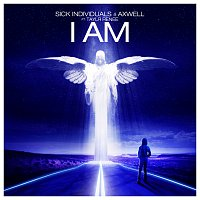Sick Individuals, Axwell, Taylr Renee – I Am