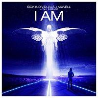 Sick Individuals, Axwell, Taylr Renee – I Am
