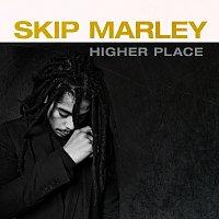 Skip Marley – Higher Place