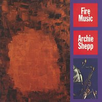 Archie Shepp – Fire Music