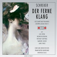 Orchester des Frankfurter Rundfunks, Winfried Zillig – Franz Schreker: Der ferne Klang