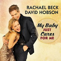 David Hobson, Rachael Beck – My Baby Just Cares For Me