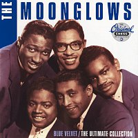 The Moonglows – Blue Velvet / The Ultimate Collection