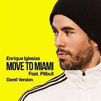 Enrique Iglesias, Pitbull – MOVE TO MIAMI (Darell Version)