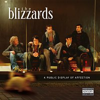 The Blizzards – A Public Display Of Affection