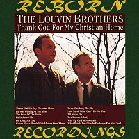 The Louvin Brothers – Thank God for My Christian Home (HD Remastered)