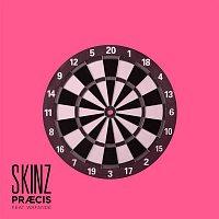 Skinz, Wafande – Praecis