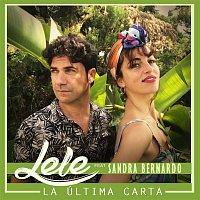 Lele – La última carta (feat. Sandra Bernardo)