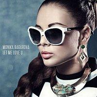 Monika Bagárová – Let Me Love U